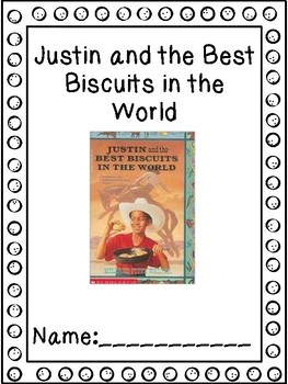 Justin And The Best Biscuits In The World By Second Grade Owls Tpt