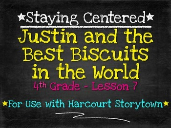 Justin And The Best Biscuits In The World 4th Grade Harcourt