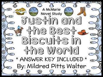 Justin and the Best Biscuits in the World (Mildred Pitts Walter) Novel Study