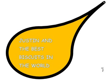 Justin and the Best Biscuits in the World - Reading Compre