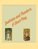 Justinian and Theodora - A Short Play