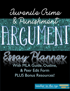 Juvenile Crime  Punishment Argument Essay Packet By Teacher In The Rye Juvenile Crime  Punishment Argument Essay Packet