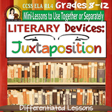 Juxtaposition Literary Device Lesson: Differentiated, Fun - Middle & High School