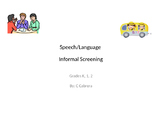 K 1 2 Informal Speech Language Screening Power Point