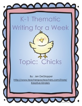K-1 Chick Thematic Writing