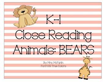 K-1 Close Reading: Bears
