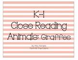K-1 Close Reading: Giraffes