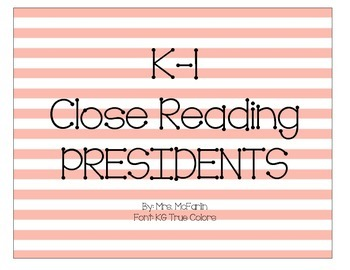 K-1 Close Reading: Presidents