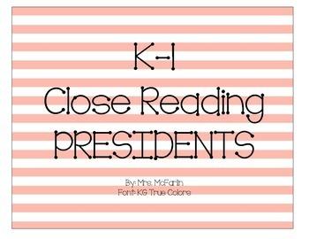 K-1 Close Reading: Presidents