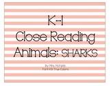 K-1 Close Reading: Sharks