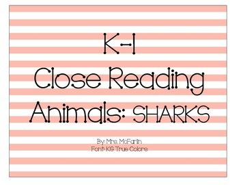 K-1 Close Reading: Sharks