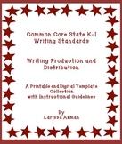 K-1 Common Core Writing Standards #5-6; Digital Templates & Printables