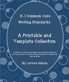 K-1 Common Core Writing Standards:  A Printable & Template