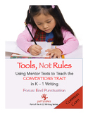 K-1 Conventions in Writing BUNDLE with Mentor Text Units and CCSS Checklists