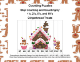 K-1 Counting Puzzles- Counting by 1's, 2's, 5's, and 10's-Gingerbread Theme