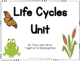K-1 Frog and Butterfly Life Cycles Unit