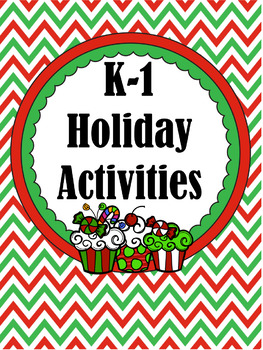 K-1 Holiday Activities