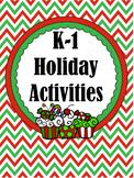 K-1 Holiday Activities