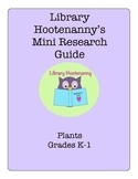 K-1 Plant Research Graphic Organizer