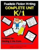 K-1 Realistic Fiction Writing Unit