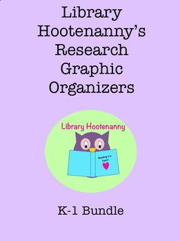 K-1 Research Graphic Organizer Bundle