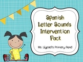 Spanish Letter Sounds Intervention Pack (for Kindergarten or First Grade)