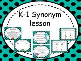 K-1 Synonym lesson