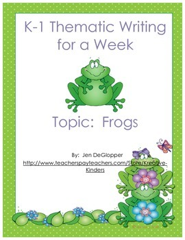 K-1 Thematic Writing:  Frogs