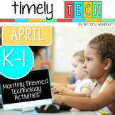 K-1 Timely Tech April Themed Computer Lab Lessons