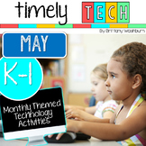 K-1 Timely Tech May Themed Computer Lab Lessons