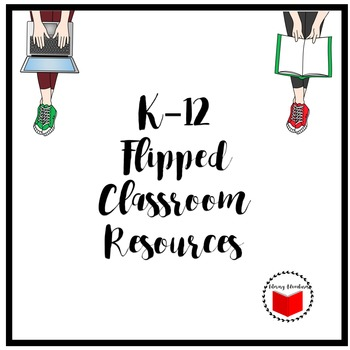 K-12 Flipped Classroom Resources