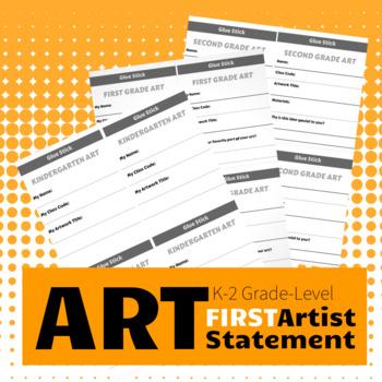K, 1st, 2nd Beginning Artist Statement / Art Label