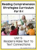 Reading Comprehension Lesson Plans for K-1 {Unit 5: Text to Text Connections}
