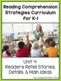 Reading Comprehension Lesson Plans for K-1 {Unit 4: Retelling & Main Idea}