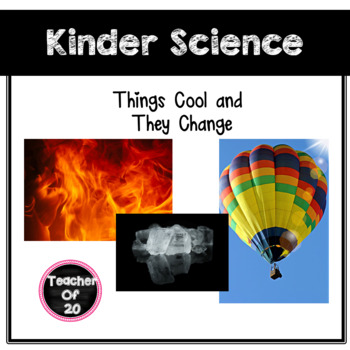 K-1st Science Predictable Reader: Things Cool and They Change
