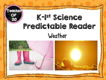 K-1st Science Predictable Reader: Weather