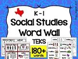K-1st Social Studies Word Wall TEKS Aligned