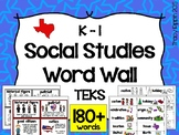 K-1st Social Studies Word Wall TEKS Aligned