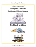 K - 2 Alice in Wonderland -  Mood of the Story for Gifted and Talented Students