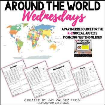 K-2 Around the World Wednesdays- A Social Justice Morning Meeting Companion