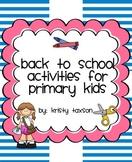 K-2 Back to School Activities