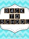 K-2 Back to School Word Work