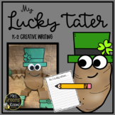 K-2 CREATIVE WRITING:  MY LUCKY TATER