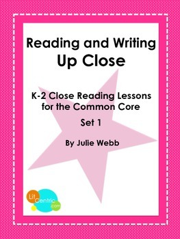 K-2 Common Core Close Reading Lessons Set 1
