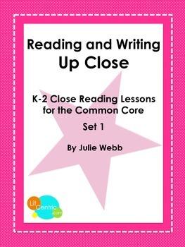 K-2 Common Core Close Reading Lessons Set 1