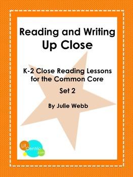 K-2 Common Core Close Reading Lessons Set 2