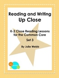 K-2 Common Core Close Reading Lessons Set 3