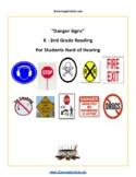 K-2 Danger Signs- Life Skills- Students Hard of Hearing