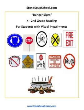 K - 2 Danger Signs- Life Skills- Students w/ Visual Impairments