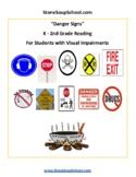 """K - 2 Grade, """"Danger Signs, Life Skills"""" for Visually Impaired"""